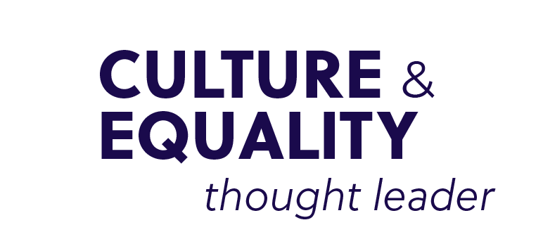 Culture & Equality thought leader